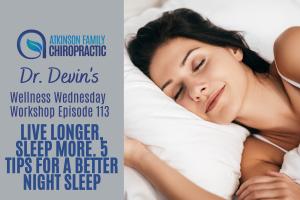 Live Longer, Sleep More